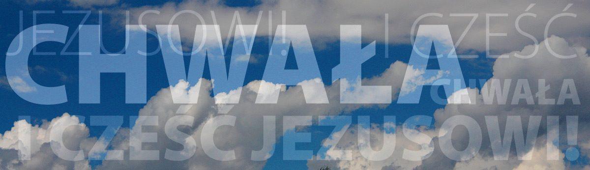 chwała i cześć Jezusowi
